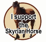 I support the Skyrian Horse